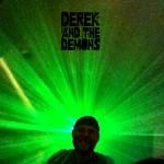 Derek and The Demons